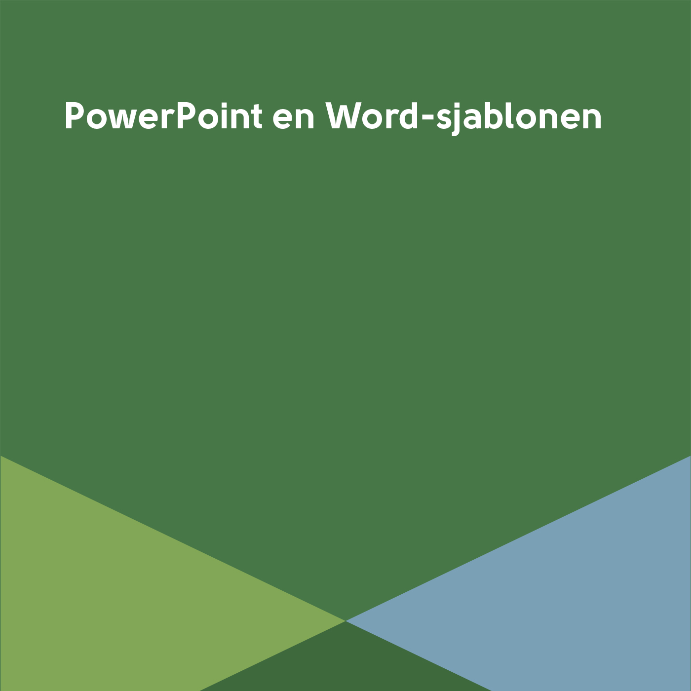 PowerPoint en Word-sjablonen